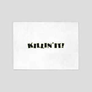 Killin' It 5'x7'Area Rug