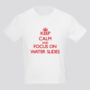Keep Calm and focus on Water Slides T-Shirt