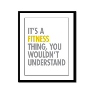 Its A Fitness Thing Framed Panel Print