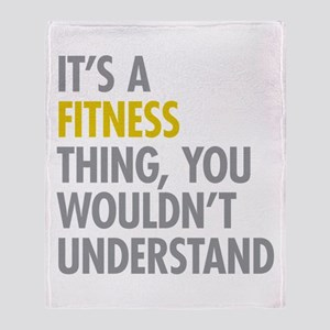 Its A Fitness Thing Throw Blanket