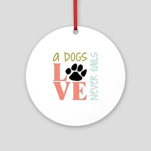 A Dogs Love Ornament (Round)