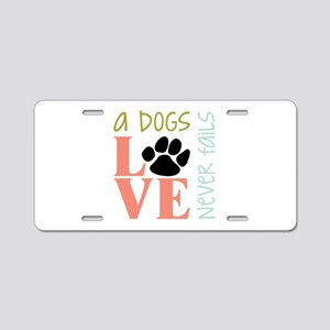 A Dogs Love Aluminum License Plate