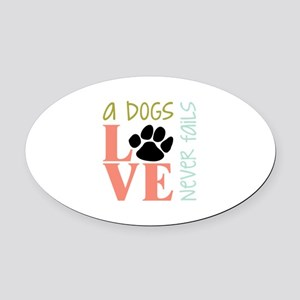A Dogs Love Oval Car Magnet