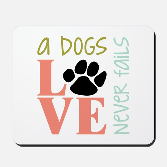 A Dogs Love Mousepad
