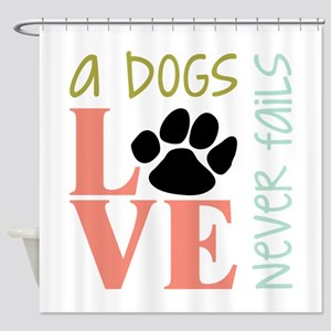 A Dogs Love Shower Curtain