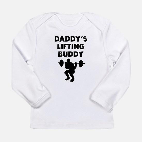 Daddys Lifting Buddy Long Sleeve T-Shirt