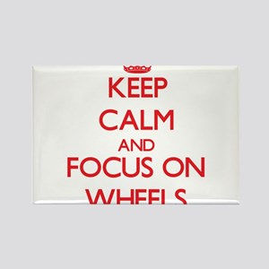 Keep Calm and focus on Wheels Magnets