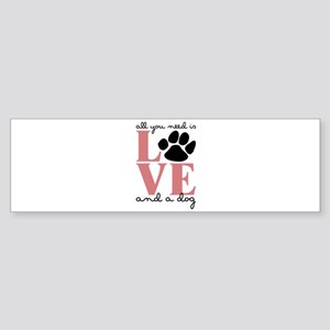 Love And A Dog Bumper Sticker