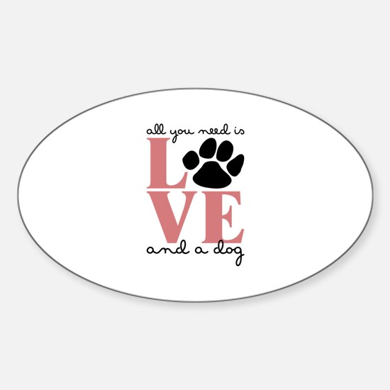 Love And A Dog Decal