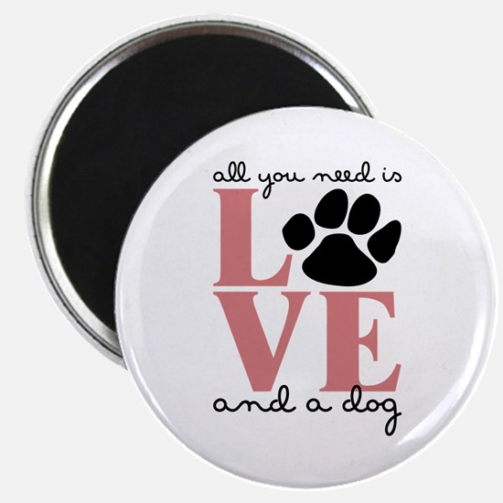 Love And A Dog Magnets