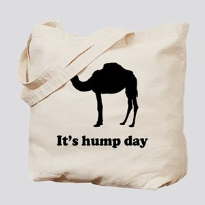 It's hump day Tote Bag