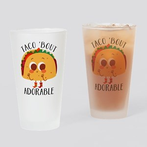 Taco 'Bout Adorable - Cute taco design Drinking Gl