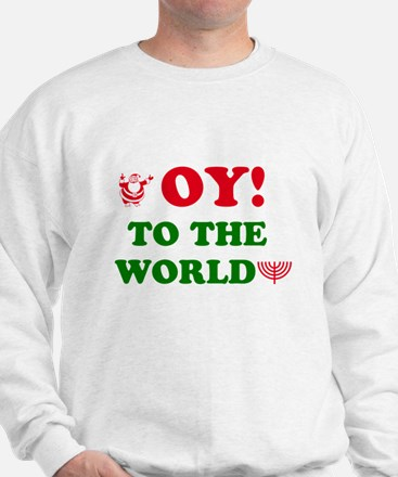 Oy To the World Sweatshirt