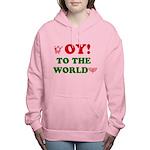 Oy To the World Women's Hooded Sweatshirt