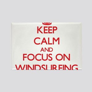 Keep Calm and focus on Windsurfing Magnets
