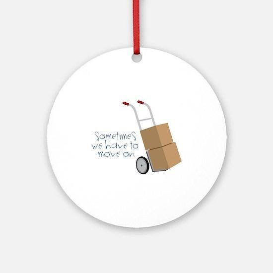Move On Ornament (Round)