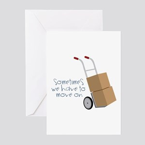 Move On Greeting Cards
