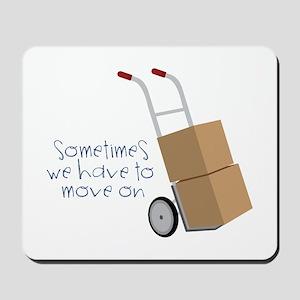 Move On Mousepad