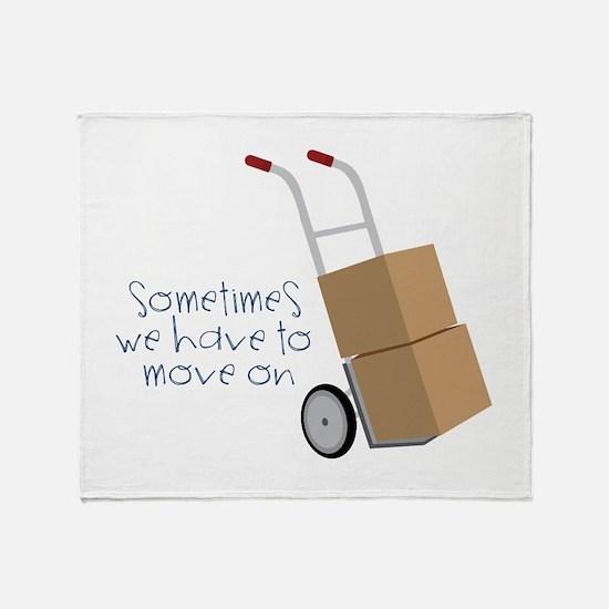 Move On Throw Blanket