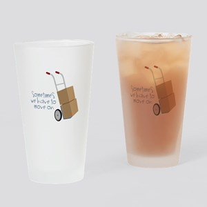 Move On Drinking Glass