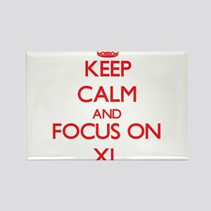 Keep Calm and focus on Xl Magnets