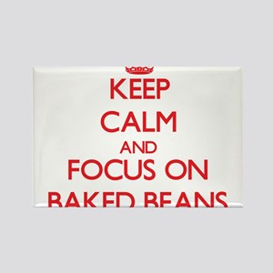 Keep Calm and focus on Baked Beans Magnets