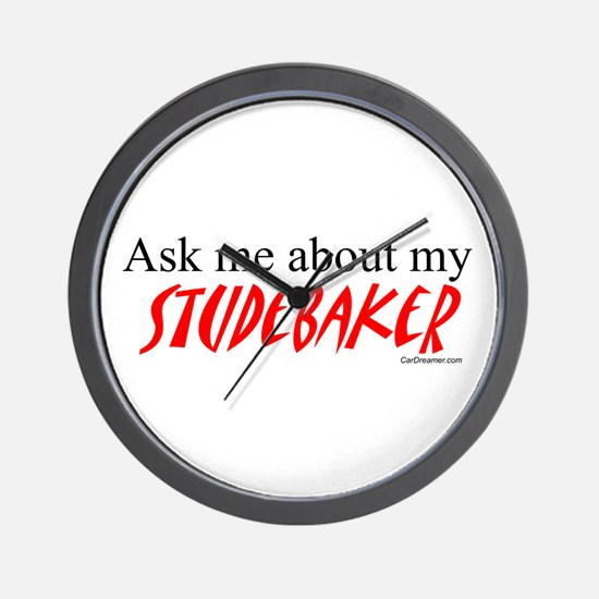 Ask Me About My Studebaker Wall Clock
