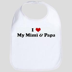 I Love My Mimi & Papa Bib