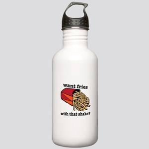 Want Fries? Water Bottle