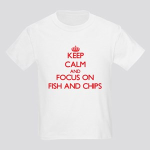 Keep Calm and focus on Fish And Chips T-Shirt