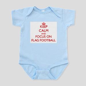 Keep Calm and focus on Flag Football Body Suit