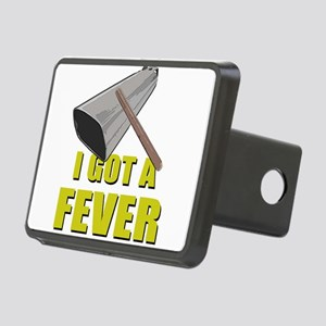 I Got A Fever Hitch Cover
