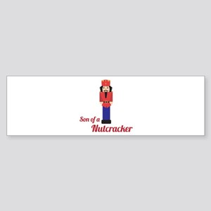 Son of a Nutcracker Bumper Sticker