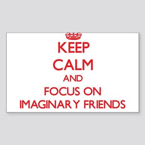 Keep Calm and focus on Imaginary Friends Sticker
