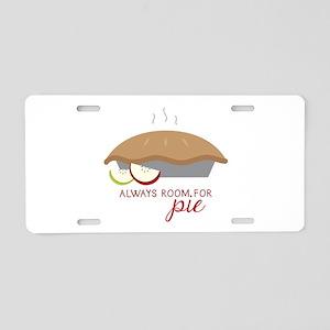 Always Room Be Pie Aluminum License Plate