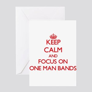 Keep Calm and focus on One-Man Bands Greeting Card
