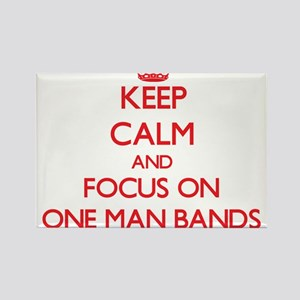 Keep Calm and focus on One-Man Bands Magnets