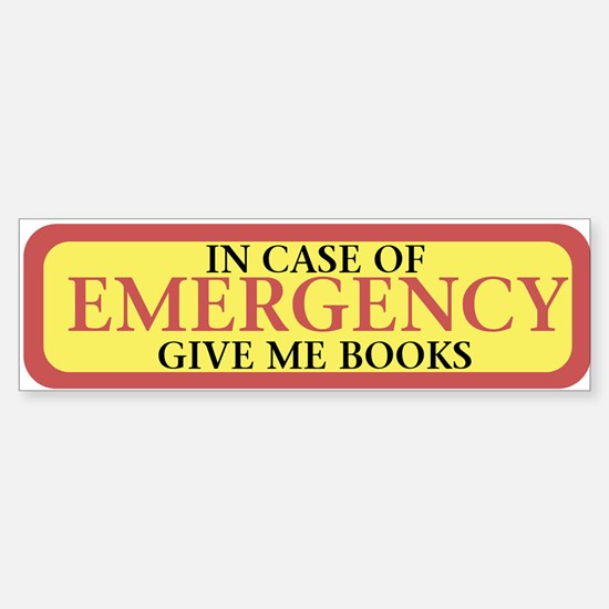 In case of Emergency Bumper Bumper Bumper Sticker