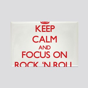 Keep Calm and focus on Rock 'N Roll Magnets