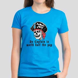 No Captain Worth Half Women's Dark T-Shirt