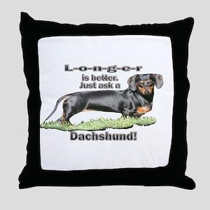 Longer is Better Dachshund Throw Pillow