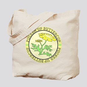 Pucker Up Buttercup Tote Bag