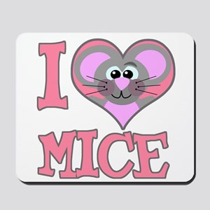I Love (Heart) Mice Mousepad