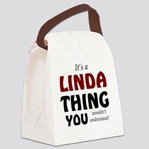 It's a Linda thing you wouldn't u Canvas Lunch Bag