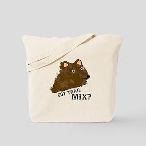 Got Trail Mix? Tote Bag