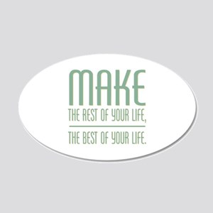 The Best of Your Life 20x12 Oval Wall Decal
