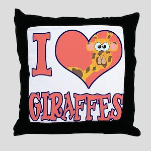 I Love (Heart) Giraffes Throw Pillow