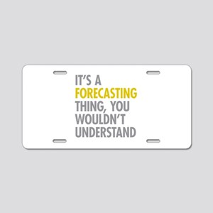 Its A Forecasting Thing Aluminum License Plate