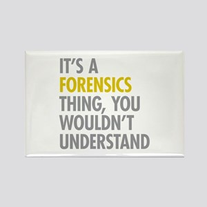 Its A Forensics Thing Rectangle Magnet