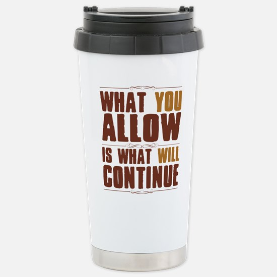 What You Allow Stainless Steel Travel Mug